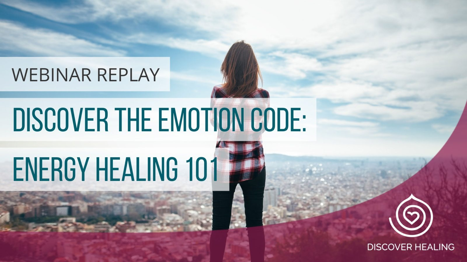 discover the emotion code: energy healing 101