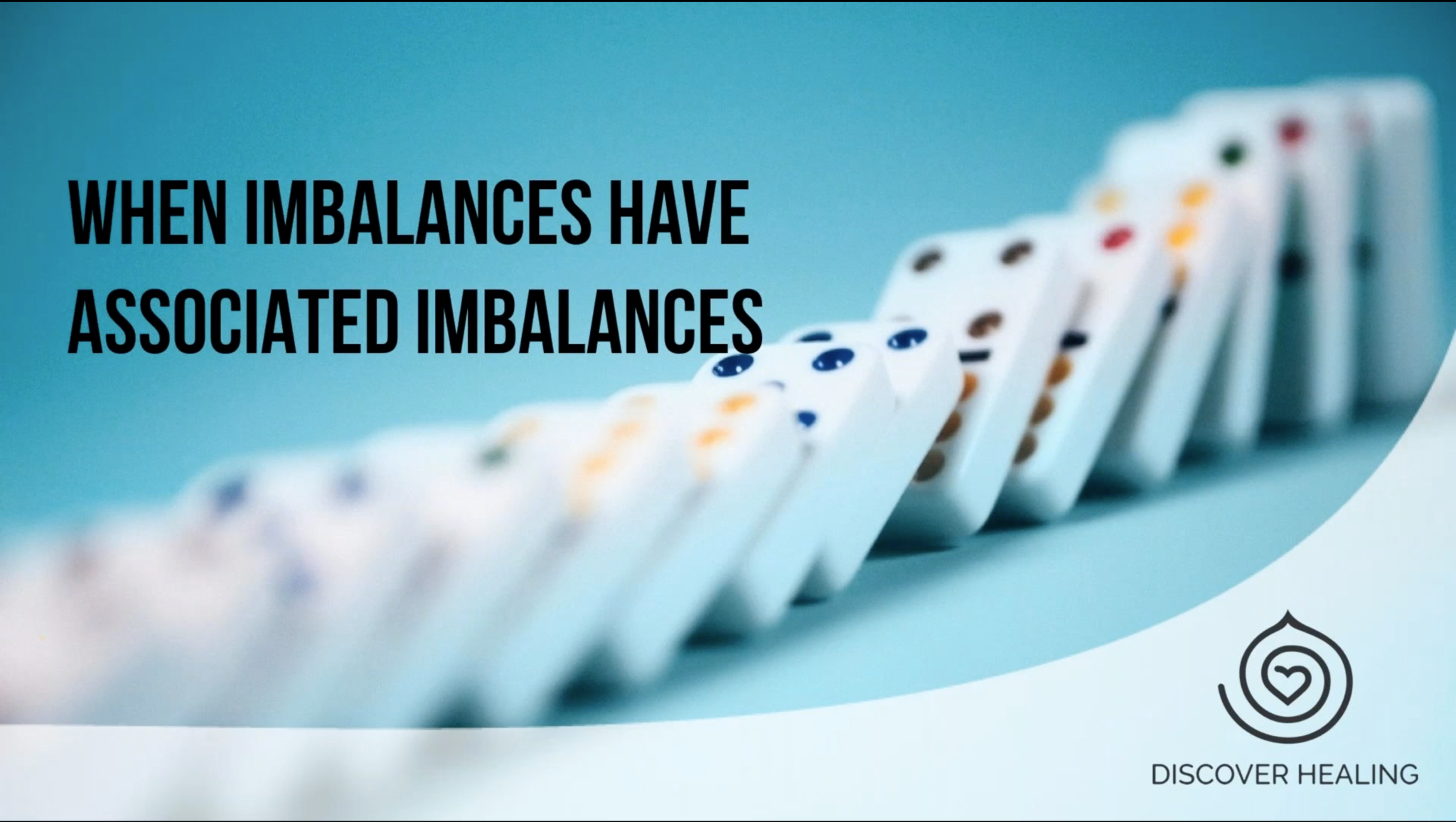 WEBINAR | The Domino Effect: Addressing Imbalances That Have Underlying Causes