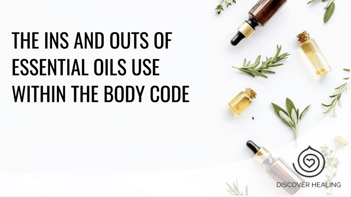 PREMIUM WEBINAR | The Ins and Outs of Essential Oil Use Within The Body Code