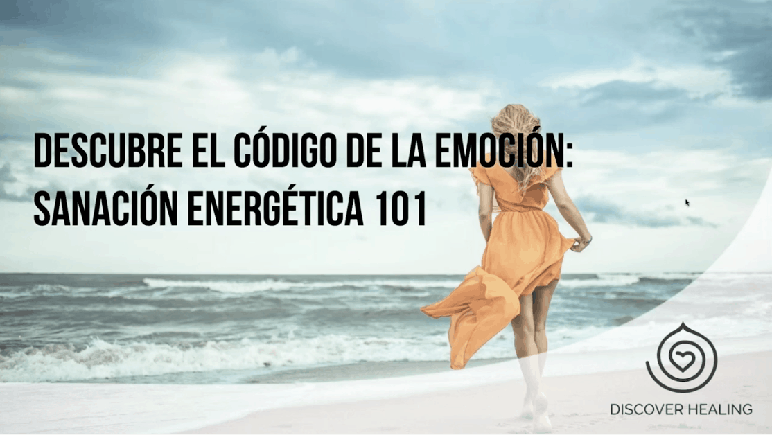 WEBINAR   Descubre el Código de la Emoción: Energía Sanadora 101