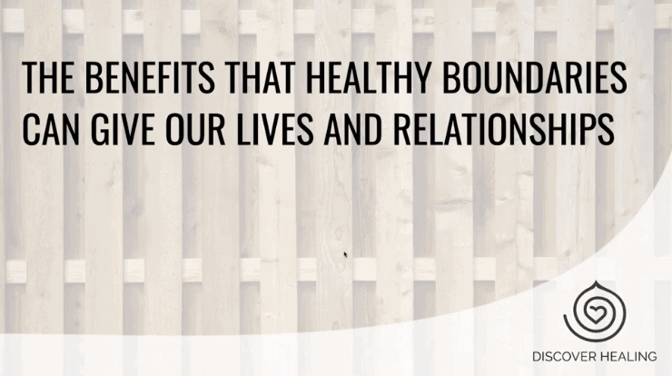 PREMIUM WEBINAR | The Benefits That Healthy Boundaries Can Give Our Lives and Relationships