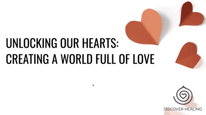PREMIUM WEBINAR | Unlocking Our Hearts: Creating a World Full of Love