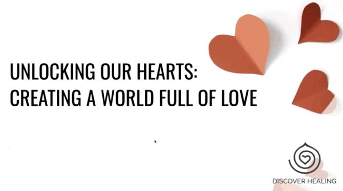 PREMIUM WEBINAR | Unlocking Our Hearts: Creating a World Full of Love