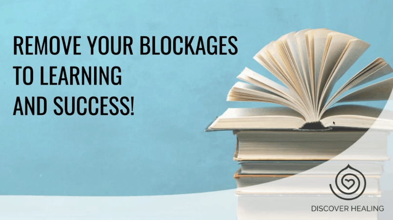 PREMIUM WEBINAR | Remove Your Blockages to Learning and Success!