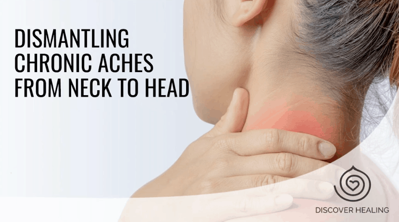 PREMIUM WEBINAR | Dismantling Chronic Aches From Neck to Head!