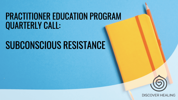 Practitioner Education Call #2: Unbewusster Widerstand